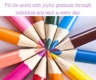 Color the world with joyful gratitude through actions