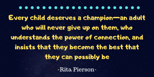 Every child deserves a champion—an adult who will never give up on them, who understands the power of connection, and insists that they become the best that they can possibly be
