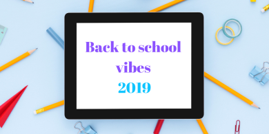 Back to school vibes 2019